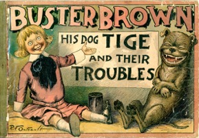 Buster Brown: His Dog Tige And Their Troubles - Primary