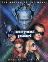 Batman And Robin The Making Of The Movie - Primary